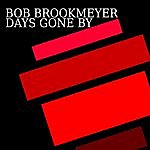 Bob Brookmeyer Days Gone By