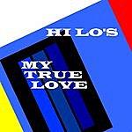 The Hi-Lo's My True Love