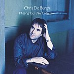 Chris DeBurgh Missing You - The Collection