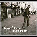 Stephen Fretwell Man On The Roof (International Version)