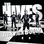 The Hives Tick Tick Boom (International Enhanced Maxi)