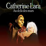 Catherine Lara Au Delà Des Murs