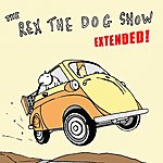 Rex The Dog The Rex The Dog Show (Extended)
