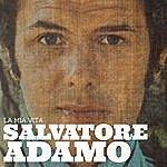 Salvatore Adamo La Mia Vita