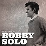 Bobby Solo That's Amore