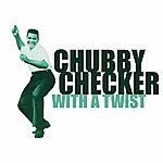 Chubby Checker With A Twist