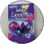 Iz Love Vibe Remixes Vol.2
