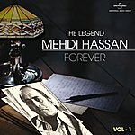 Mehdi Hassan The Legend Forever - Mehdi Hassan - Vol.1