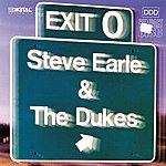 Steve Earle & The Dukes Exit O