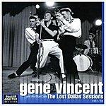 Gene Vincent The Lost Dallas Sessions (1957-1958)
