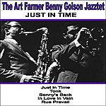 Art Farmer Just In Time: The Art Farmer-Benny Golson Jazztet