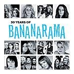 Bananarama 30 Years Of Bananarama