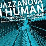 Jazzanova I Human Feat. Paul Randolph - Remixes 1 (Soul Clap / 2000black / G.I. Disco)