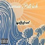 James Patrick Abstract