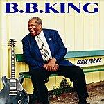 B.B. King Blues For Me