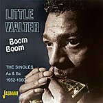 Little Walter Boom Boom - The Singles As & Bs 1952-1960