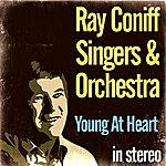 The Ray Conniff Singers Young At Heart (Stereo)