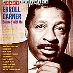 Erroll Garner Bounce With Me
