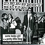 "Deepest Blue Some Body's Girl - 7"" Single"