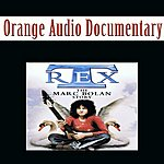 Orange Orange Audio Documentary: T Rex - The Marc Bolan Story