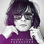 Melody Club Paralyzed