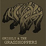Grizzly Grizzly And The Grasshoppers