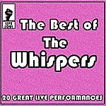 The Whispers The Best Of The Whispers: 20 Great Live Performances