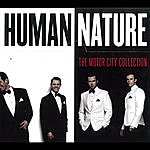 Human Nature The Motor City Collection