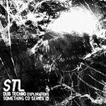 STL Dub Techno Explorations