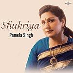 Pamela Singh Shukriya