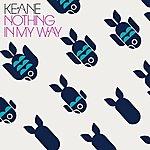 Keane Nothing In My Way (International 2 Track Cd)