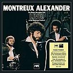 The Monty Alexander Trio Montreux Alexander - 30th Anniversary Edition