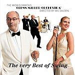 The Glenn Miller Orchestra The Very Best Of Swing