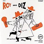 Roy Eldridge Roy And Diz