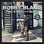 Bobby 'Blue' Bland Two Steps From The Blues (Bonus Track Version)