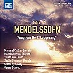 "Seattle Symphony Mendelssohn: Symphony No. 2, ""Lobgesang"""