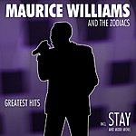 Maurice Williams Greatest Hits - Incl. Stay And Many More