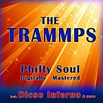 The Trammps Philly Soul - Digitally Mastered