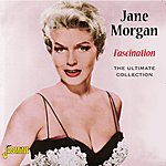Jane Morgan Fascination - The Ultimate Collection