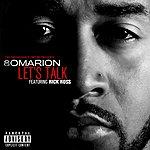 Omarion Let's Talk (Feat. Rick Ross)