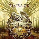 Pinback Autumn Of The Seraphs