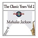 Mahalia Jackson The Classic Years Vol 2