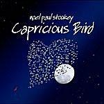 Noel Paul Stookey Capricious Bird