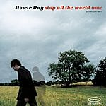 Howie Day Stop All The World Now