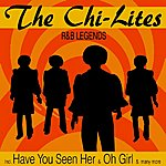 Chi-Lites R&B Legends - Incl. Have You Seen Her And Many More