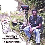 Rrchrdgy's Rocky Road Music A Letter From U