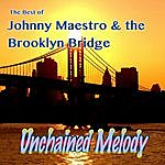 Johnny Maestro Unchained Melody