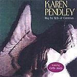 Karen Pendley Ring The Bells Of Christmas