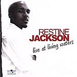 Restine Jackson Restine Jackson Live At Living Waters