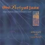 Soul Cafe The Poetry Of Jazz (Feat. Lucia Newell)